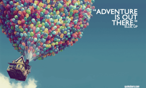 adventure is out there up wallpaper